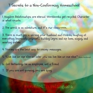 7 Secrets to a Non-Conforming Homeschool