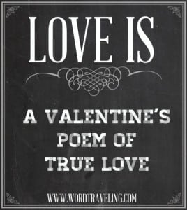 Love is: A Poem of True Love