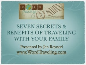 The Seven Secret Benefits of Homeschool Travel for Families