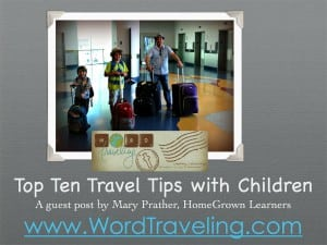 Top Ten Travel Tips With Children: a guest post by Mary Prather