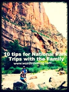 10 Tips for Visiting National Parks with your Family