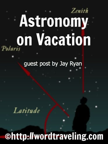 Astronomy on Vacation