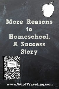 Need More Reasons to Homeschool?  A Success Story