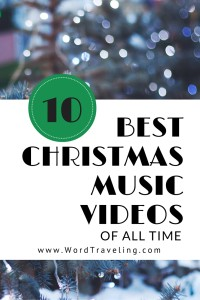 Ten Best Christmas Music Videos of All Time