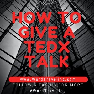 How to Give a TedX Talk