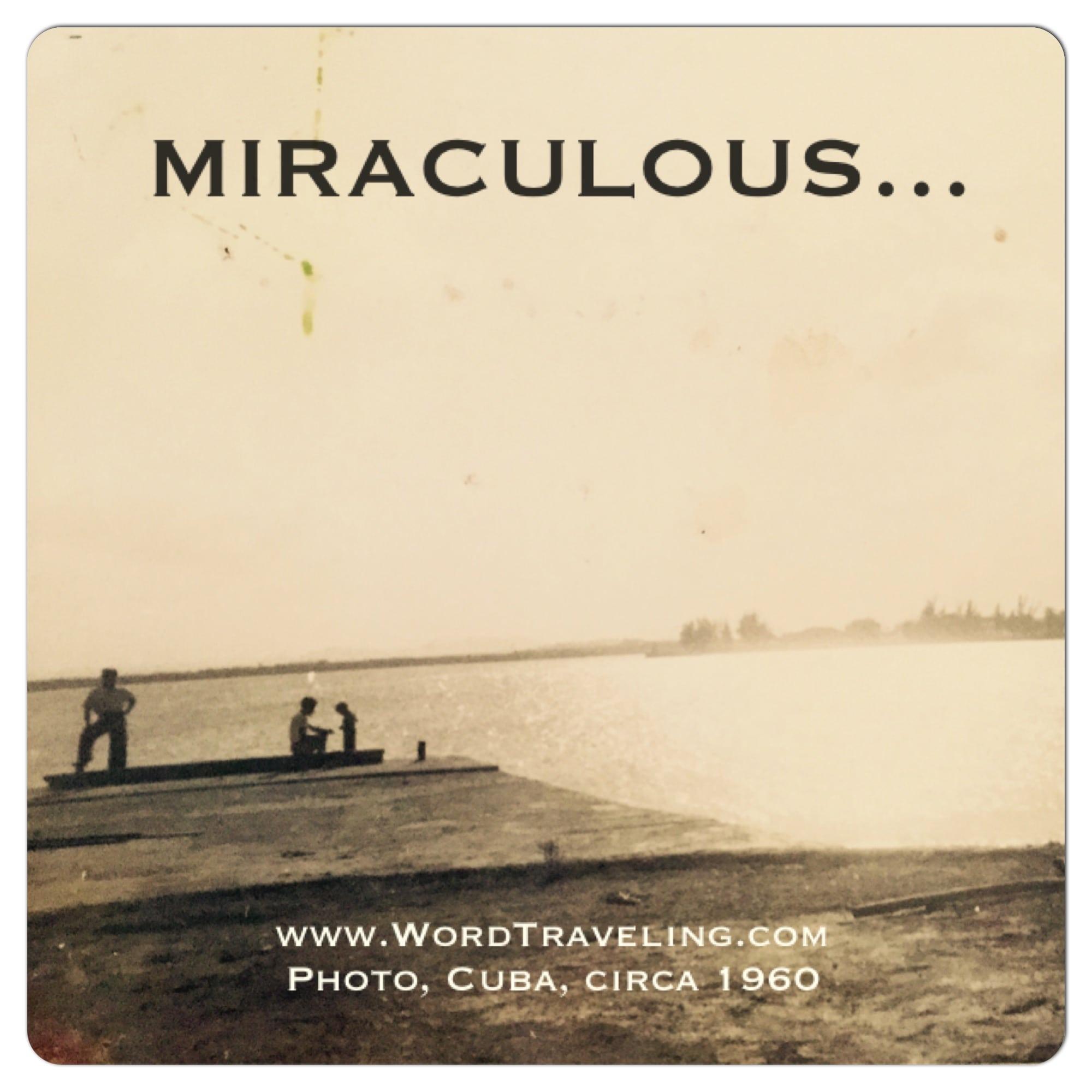 miraculous- Cuba, 1960