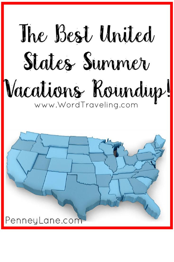 Best US Summer Travel Ideas via www.WordTraveling.com #WordTraveling