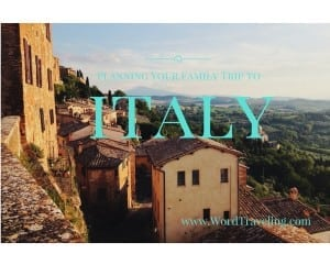 Planning Your Family Trip to Italy