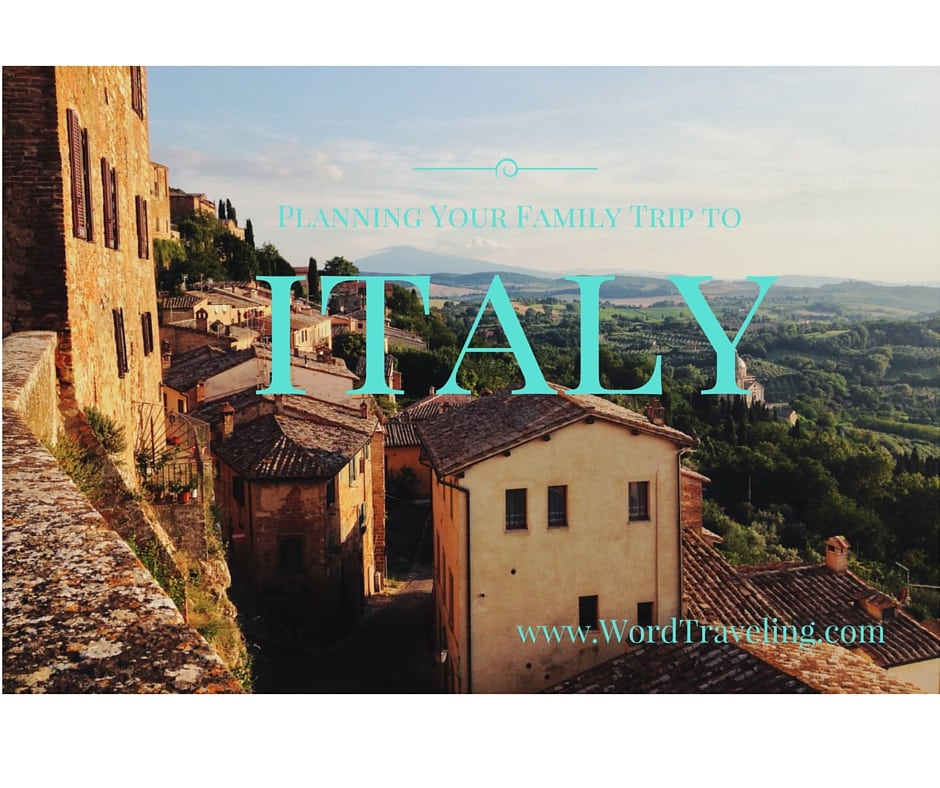 planning family trip or holidays to Italy via www.WordTraveling.com