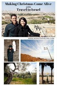Bringing Christmas to Life with Travel to Israel