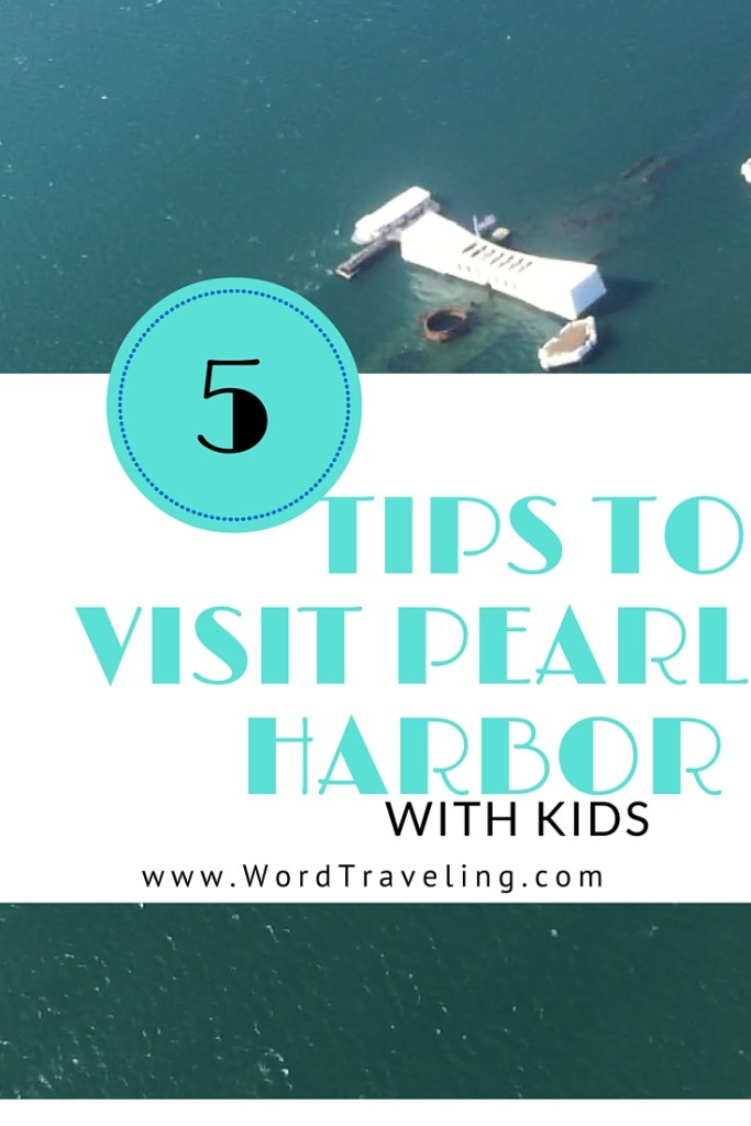5 tips to Visit Pearl Harbor with Kids
