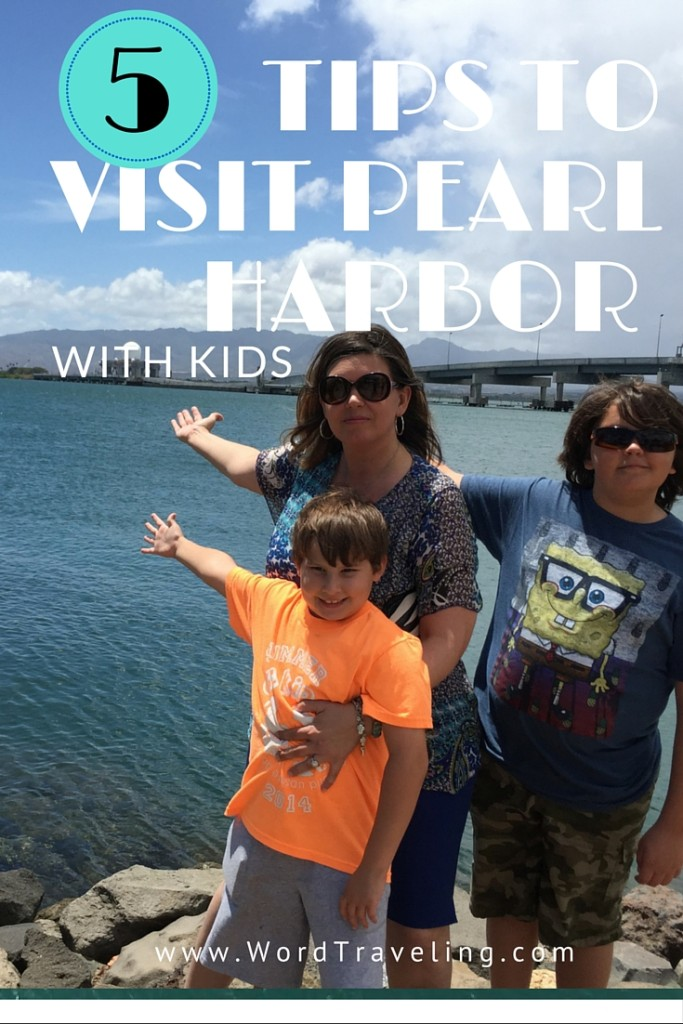 tips for pearl harbor with kids
