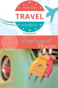 Vote for Unplugged Travel