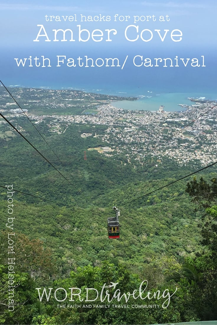 cable car at Puerto Plata- Amber Cove Adonia travel tips/ hacks fathom