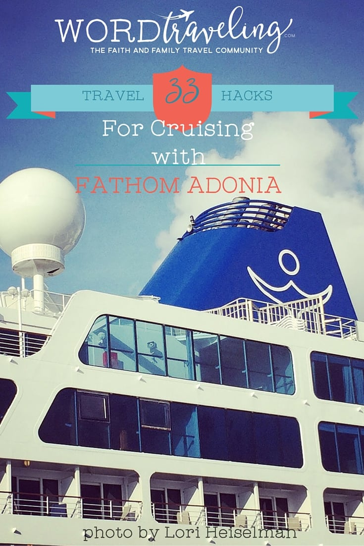 Fathom Cruise Adonia Travel Tips/ Hacks and discount coupon code