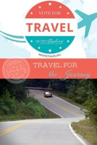 Vote for Travel – Enjoying the Journey, Not Just the Destination