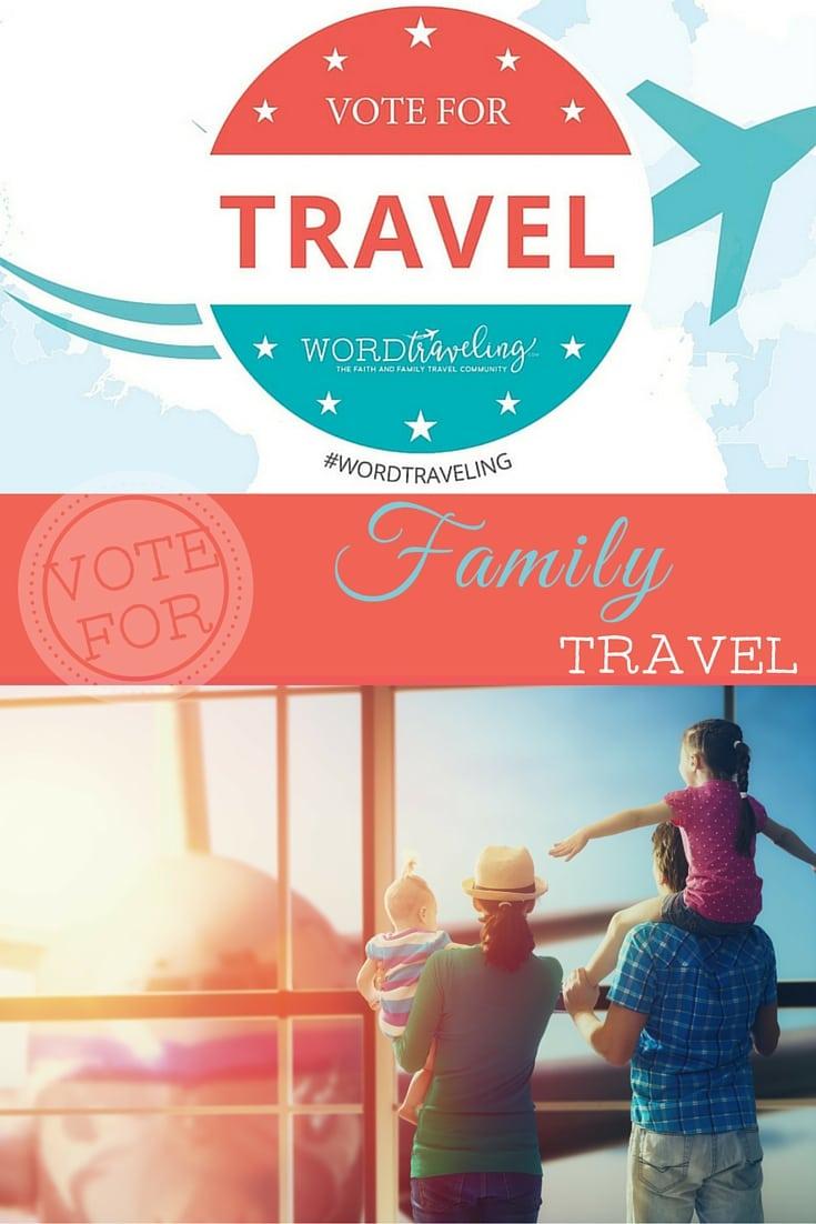 Vote for Family Travel