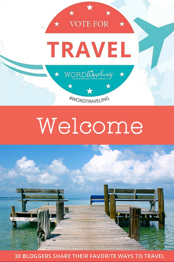 Welcome, Vote for Travel