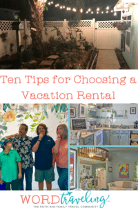 Ten Tips for Choosing a Vacation Rental