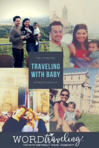 Top Ten Tips for Traveling with a Baby