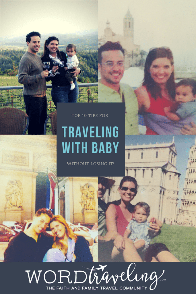 Top Ten Tips for Traveling with Baby without Losing It