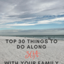 Top 30 Things to do in Destin South Walton 30A Florida with family