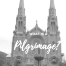 what is a pilgrimage?