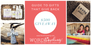 Guide to 10 Gifts That Give Back (and a $500 Giveaway!)