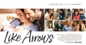 Like Arrows, a New Film by the Kendrick Brothers and FamilyLife Ministries coming to the Big Screen
