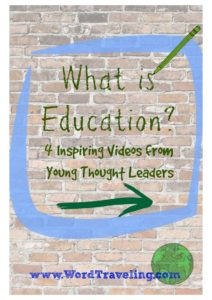 What is Education? 4 Videos from Inspiring Young Thought Leaders